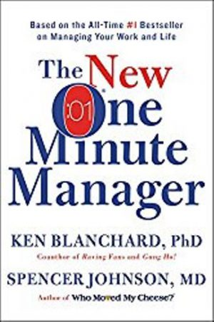 The New One Minute Manager by Ken Blanchard